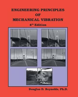 Engineering Prinicples of Mechanical Vibration (Paperback)