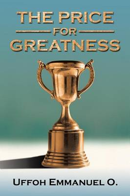 THE Price for Greatness (Paperback)
