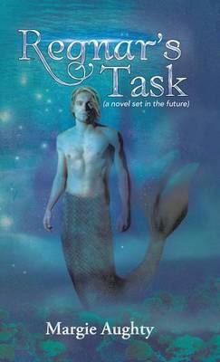 Regnar's Task: (A Novel Set in the Future) (Hardback)