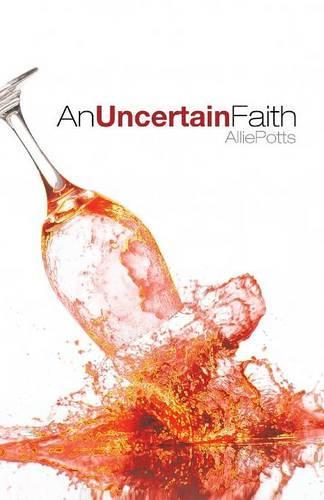 An Uncertain Faith (Paperback)
