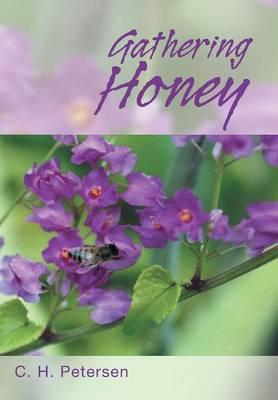 Gathering Honey (Hardback)