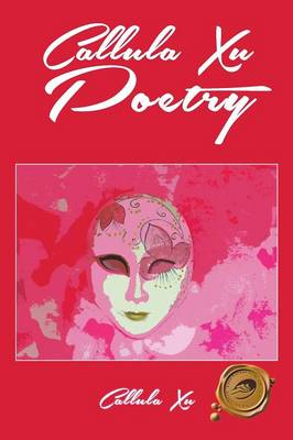 Callula Xu Poetry (Paperback)