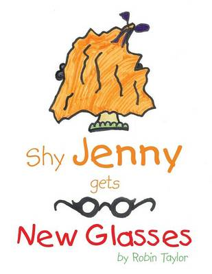 Shy Jenny, gets New Glasses (Paperback)