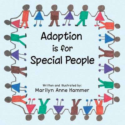 Adoption Is for Special People (Paperback)