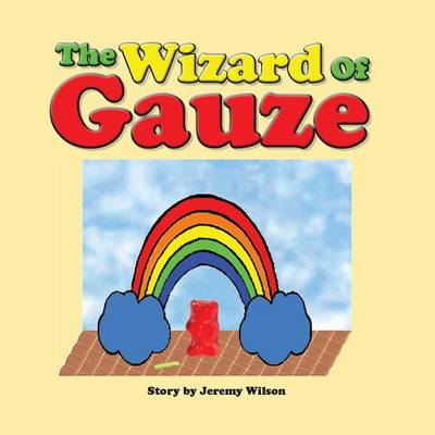 The Wizard of Gauze (Paperback)