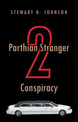 Parthian Stranger 2 Conspiracy (Paperback)