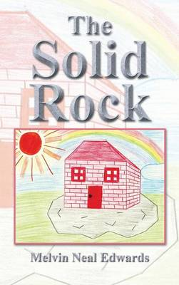 The Solid Rock (Hardback)