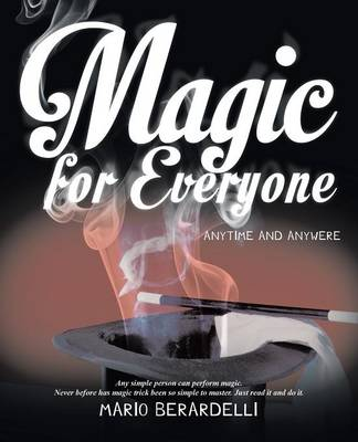 Magic for Everyone: Anytime and Anywere (Paperback)