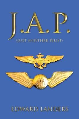 J.A.P.: (Just Another Pilot) (Paperback)
