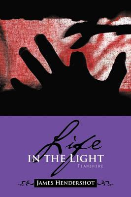 Life in the Light: Tianshire (Paperback)