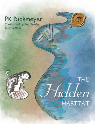 The Hidden Habitat (Paperback)