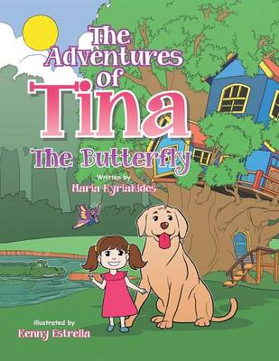 The Adventures of Tina: The Butterfly (Paperback)
