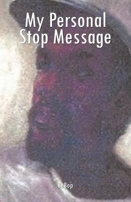 My Personal Stop Message (Paperback)