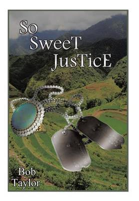 So Sweet Justice (Hardback)