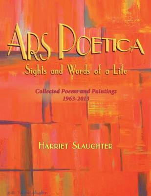 Ars Poetica: Sights and Words of a Life (Paperback)