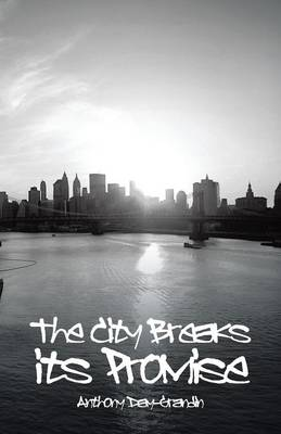 The City Breaks Its Promise (Paperback)