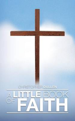 A Little Book of Faith (Paperback)