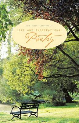 Life and Inspirational Poetry (Paperback)