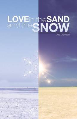 Love in the Sand and the Snow (Paperback)