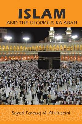 Islam: And the Glorious Ka'abah (Paperback)