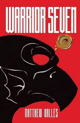 Warrior Seven (Paperback)
