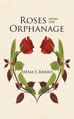 Roses from the Orphanage (Paperback)