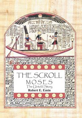 The Scroll: Moses the Untold Story (Hardback)