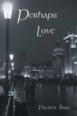 Perhaps Love (Paperback)