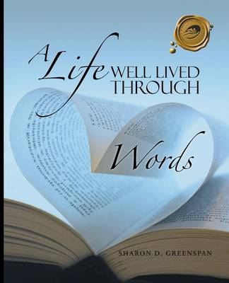 A Life Well Lived Through Words (Paperback)
