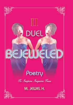 Bejeweled Poetry II: Duel (Hardback)