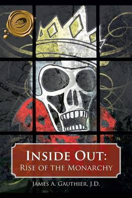 Inside Out: Rise of the Monarchy (Paperback)