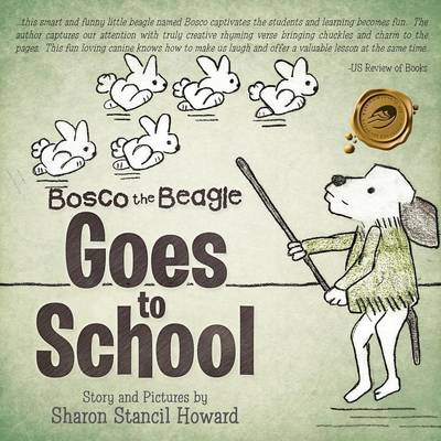 Bosco the Beagle Goes to School (Paperback)
