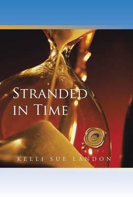 Stranded in Time (Hardback)