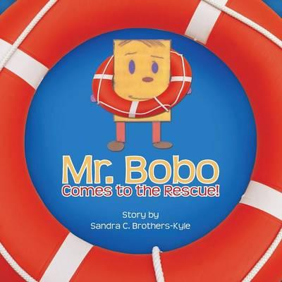 Mr. Bobo Comes to the Rescue! (Paperback)