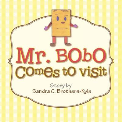 Mr. Bobo Comes to Visit (Paperback)