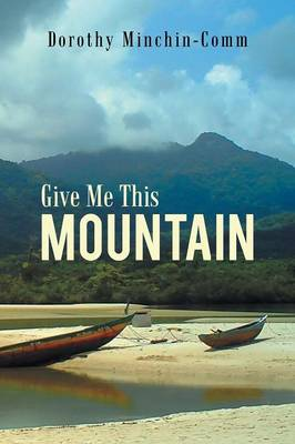 Give Me This Mountain (Paperback)