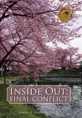 Inside Out: Final Conflict (Hardback)