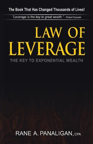 Law of Leverage: The Key to Exponential Wealth (Paperback)