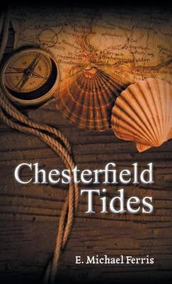 Chesterfield Tides (Hardback)