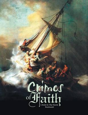 Crimes of Faith: Book III (Paperback)