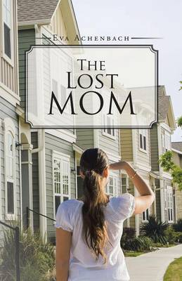 The Lost Mom (Paperback)