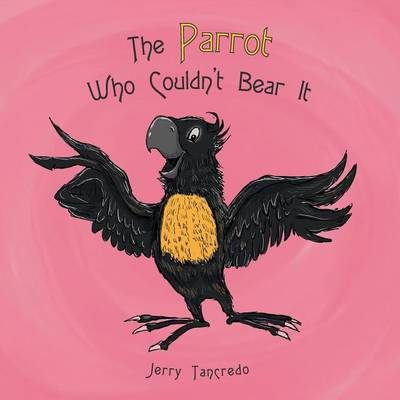The Parrot Who Couldn't Bear It (Paperback)