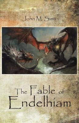 The Fable of Endelhiam (Paperback)