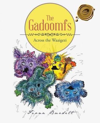 The Gadoomfs: Across the Waaigezi (Paperback)
