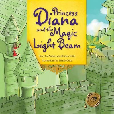 Princess Diana and the Magic Light Beam (Paperback)
