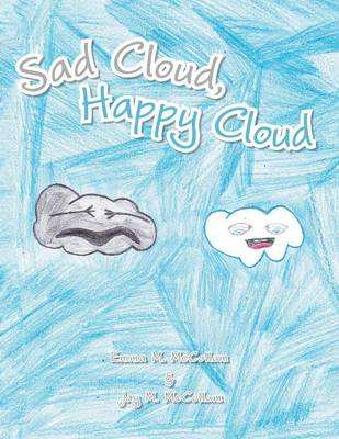 Sad Cloud, Happy Cloud (Paperback)