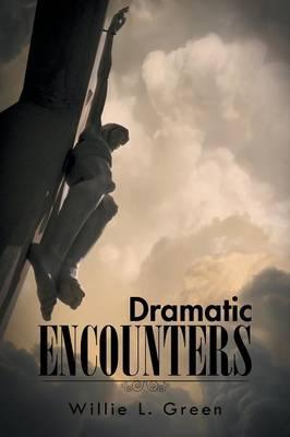 Dramatic Encounters (Paperback)