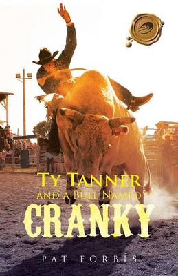 Ty Tanner and a Bull Named Cranky (Paperback)