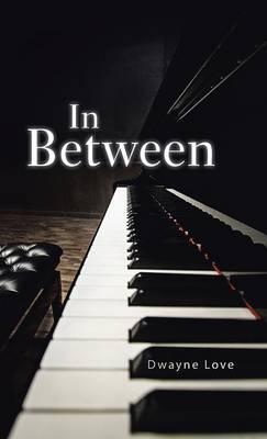 In Between (Hardback)