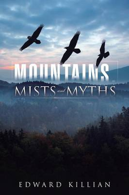 Mountains, Mists and Myths (Paperback)